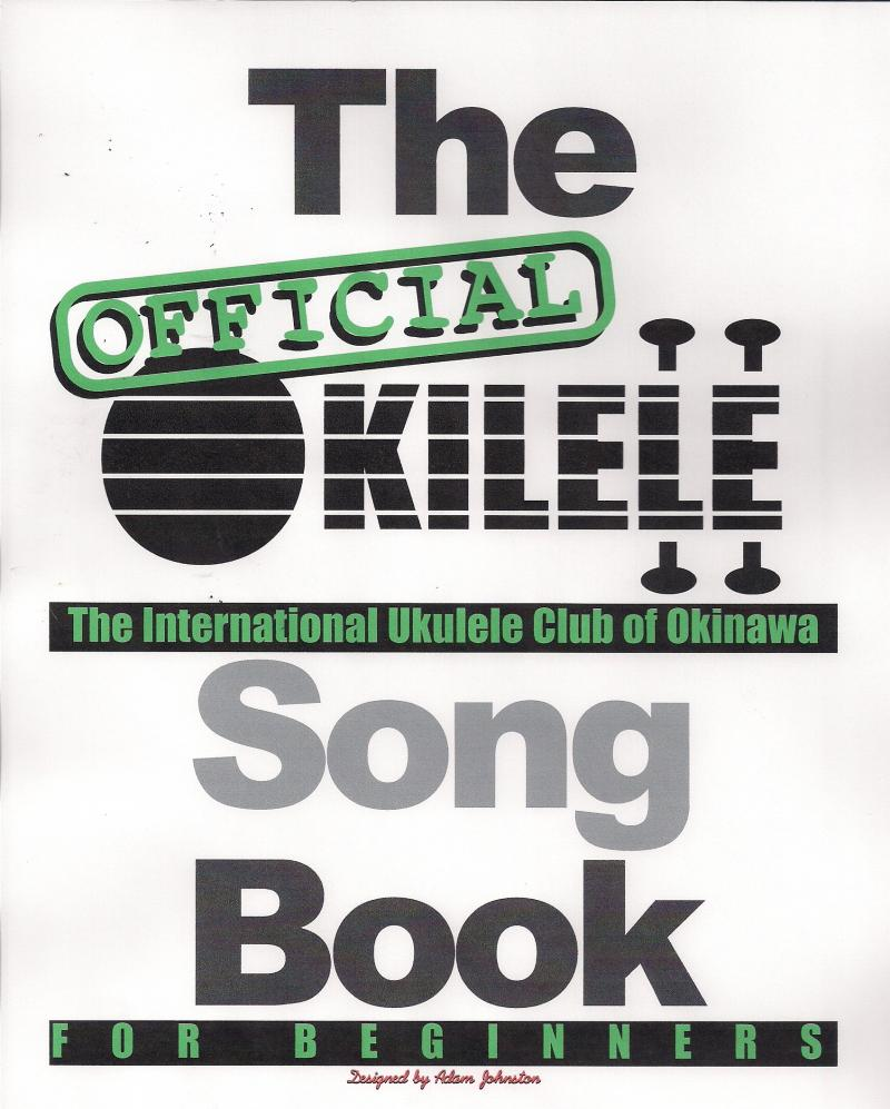 Official Okilele Beginner Song Book (Vol. 1)